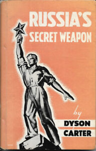 RUSSIA'S SECRET WEAPON 1942 hardcover book by Dyson Carter