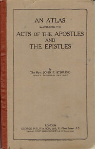 An Atlas Illustrating the Acts of the Apostles and the Epistl