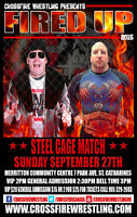 "Crossfire Wrestling presents ""FIRED UP!"""