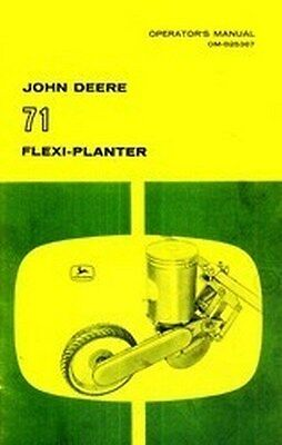 John Deere 71 Flexi Vegetable Planter Operators Manual