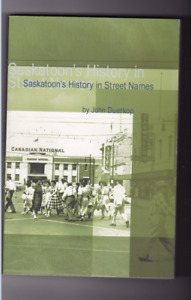 Saskatoon's History in Street Names - Softcover book