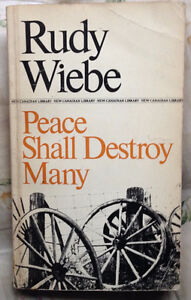 Peace Shall Destroy Many by R. Wiebe