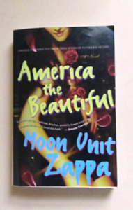 **America The Beautiful by Moon Unit Zappa**