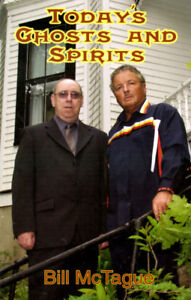 Today's Ghosts and Spirits by Bill McTague- Signed Copy
