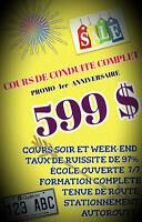EXAMEN SAAQ,COURS DE CONDUITE,SPÉCIAL COURS COMPLET 599$
