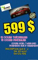 Cours de conduite,Promotion juillet ,599$ Cours complet
