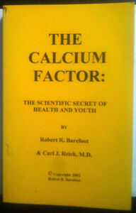 The Calcium Factor: The scientific secret of health and youth