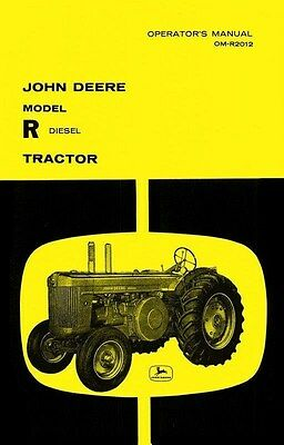 John Deere Model R Diesel Tractor Operators Manual Jd