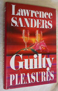 Guilty Pleasures - 1st Edition - Lawerance Sanders - $10.00