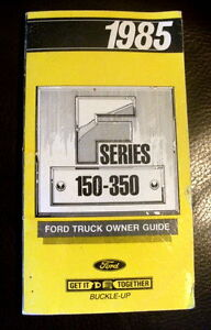 1985 series 150-350 Ford truck owner guide $8.00 London Ontario image 1