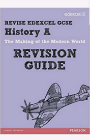 Edexcel GCSE History A The Making Of The Modern World Revision Guide