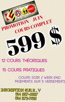COURS DE CONDUITE,PROMOTION SEPTEMBRE 599$ COURS COMPLET