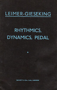 Rhythmics, dynamics, pedal and other problems of piano playing