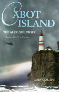 Cabot Island-The Alex Gill Story