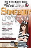 Morris Multiplex Presents Somebody Famous Dinner Theatre