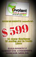 COURS DE CONDUITE :PROMOTION COURS COMPLET,599$