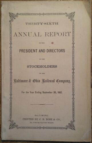 Rare! 1862 Annual Report President & Directors Baltimore & Ohio Railroad B&O RR