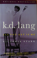 k.d. Lang: All You Get is Me by Victoria Starr (3$)