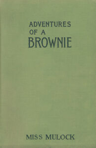 Adventures of a Brownie Vintage Early Edition by Miss Mulock