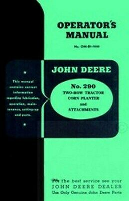 John Deere 290 Tractor 2 Corn Planter Operators Manual