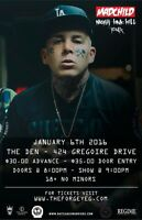 MADCHILD AT THE DEN! January 6th