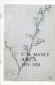 C.M.MANLY A.R.C.A. 1855-1924 COBOURG ART GALLERY 1973