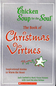 Chicken Soup for Soul .. Book of Christmas Virtues .. Hardcover Cambridge Kitchener Area image 1