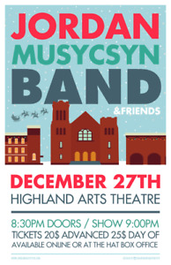 Jordan Musycsn Band at the H.A.T Dec 27 Tickets on sale now!