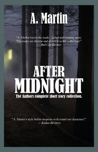 After Midnight by A. Martin