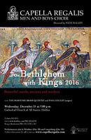 To Bethlehem With Kings - Capella Regalis Men & Boys Choir