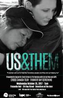 Us & Them - Thunder Bay Screening