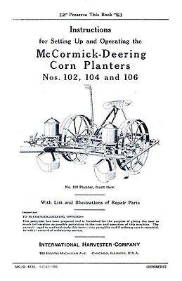 Ih Mccormick 102 104 106 Corn Planters Operators Manual