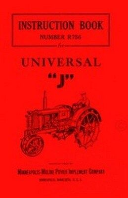 Minneapolis Moline J Universal Tractor Operators Instruction Manual