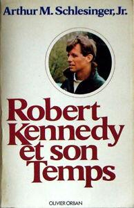 Livre Robert Kennedy et son temps