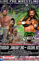 CWE Presents Pick Your Poison, Golden, BC