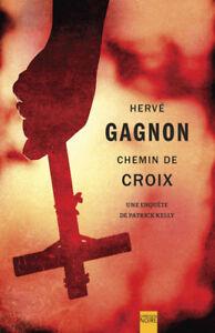 Livre: Chemin de Croix de Hervé Gagnon très bon état