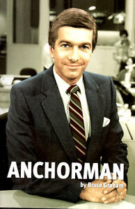 Anchorman by Bruce Graham