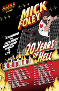 WWE  Mick Foley: 20 Years of Hell Tour - LIVE in Moncton!
