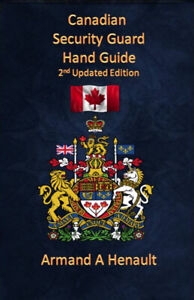Canadian Security Guard Hand Guide (2nd Updated Edtion)