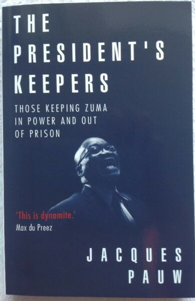 The President's Keepers - Jacques Pauw - Collectable