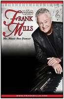 FRANK MILLS IS BACK IN SWIFT CURRENT BY POPULAR DEMAND!