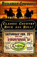 Runaway Cowboys are at West Side Moroni's Saturday Feb 22nd.