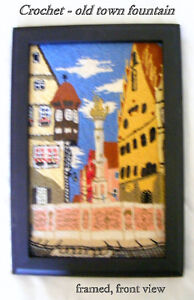 Crochet: Centre old town fountain mounted, framed, ready to hang