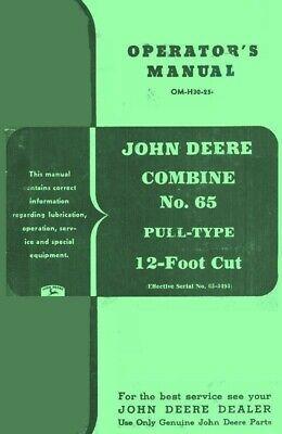 John Deere 65 Combine Pull Type 12 Cut Operators Manual