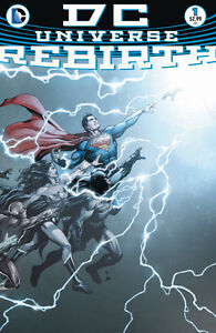 DC UNIVERSE REBIRTH #1 First issue for the new DC Comics!