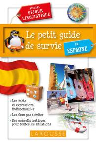 Livre Le petit guide de survie en Espagne