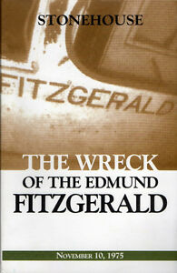 WRECK OF THE EDMUND FITZGERALD 1975 Lake Superior Shipwreck