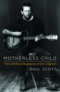 Eric Clapton-Motherless Child softcover book-Very good condition