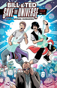Bill & Ted Save The Universe (Issues #1,2 & 4 ONLY) $10