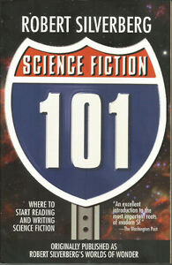 Science Fiction 101 by Robert Silverberg (2001)